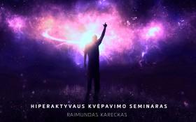 Raimundas Kareckas Hiperaktyvaus kvėpavimo seminaras