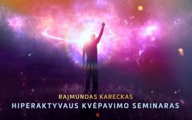 Raimundas Kareckas. Hiperaktyvaus kvėpavimo seminaras