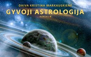 Gyvoji astrologija. Kursas II