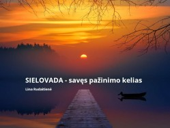 SIELOVADA - savęs pažinimo kelias