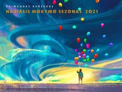 Raimundas Kareckas. NAUJASIS MOKYMO SEZONAS 2021