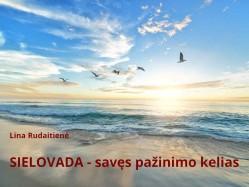 L. Rudaitienė - SIELOVADA - savęs pažinimo kelias