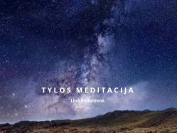 L. Rudaitienė - Tylos meditacija 2020