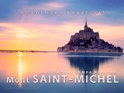 Mont SAINT-MICHEL. REGISTRACIJA TEL.: 8 610 44008