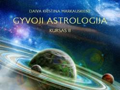 Daiva Markauskienė. Gyvoji astrologija II kursas