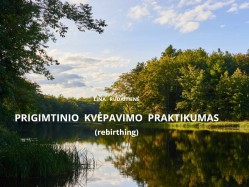 L. Rudaitienė - Prigimtinio kvėpavimo praktikumas