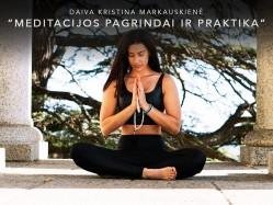Daiva Markauskienė Meditacijos pagrindai ir praktika